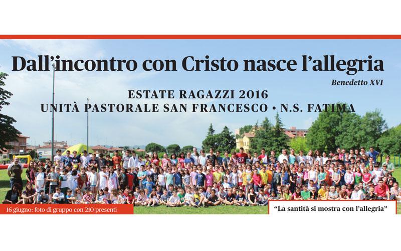 Dall'Incontro con Cristo nasce l'allegria. #EstateRagazzi2016