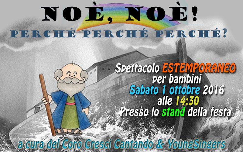 Noe' Noe' , perche' perche' ! Spettacolo a cura del Coro Cresci Cantando e Young Singers