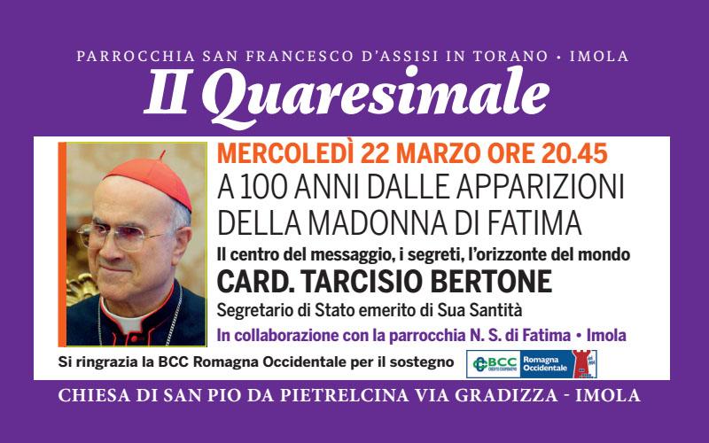 II Quaresimale: Card. Tarcisio Bertone: A 100 Anni dalle apparizioni della Madonna di Fatima – Mercoledì 22 Marzo