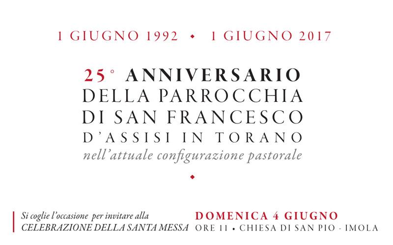 Domenica 4 Giugno : XXV Anniversario della Parrocchia di san Francesco