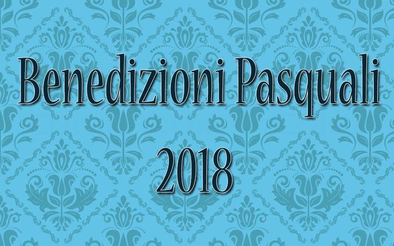Incominciano le Benedizioni Pasquali 2018