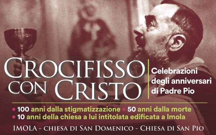 """""""Crocifisso con Cristo"""" – Celebrazioni e mostra degli anniversari di Padre Pio"""