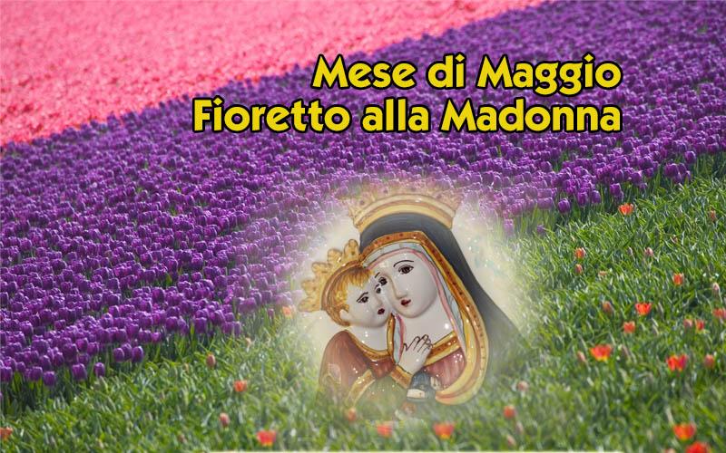 Fioretto alla Madonna e feste di maggio