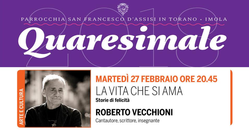 La vita che si ama – Roberto Vecchioni – II quaresimale
